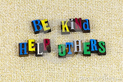 stock image of be kind help others helping volunteer