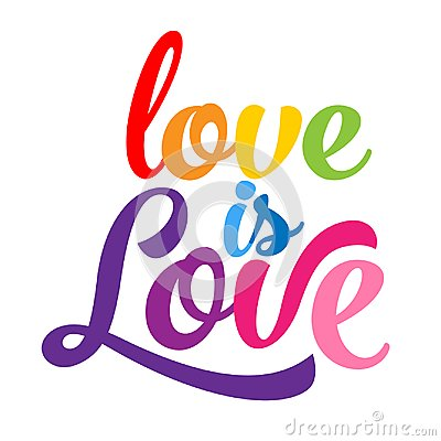 Love is love - LGBT pride slogan