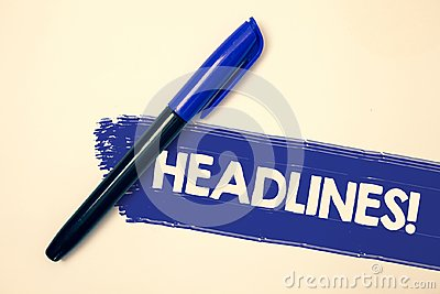 Word writing text Headlines Motivational Call. Business concept for Heading at the top of an article in newspaper Ideas messages f