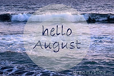 Hello August greeting on ocean waves background.Summer concept.