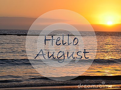 Hello August greeting on ocean sunset background.Summer concept.