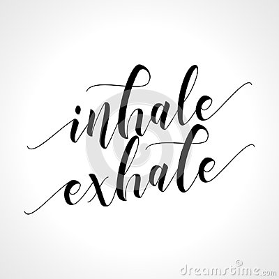 Inhale Exhale - Hand drawn typography poster.