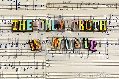 Only truth is music