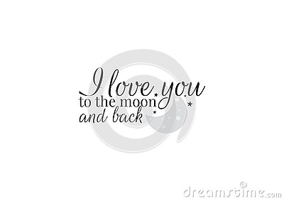 Wording Design, I love you to the moon and back, Wording Design, Wall Decals, Art Decor