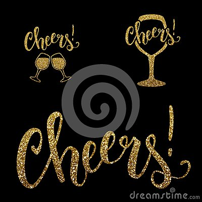 Cheers gold glitter text and wine glasses, motivational poster design, vector illustration