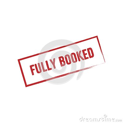 Fully booked red vector sticker. Grunge text and frame in red color. Fully reserved sign. Isolated on white background