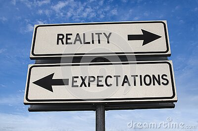 Reality vs expectation White two street signs with arrow on metal pole with word