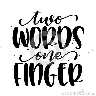 Two words, one finger - SASSY Calligraphy phrase