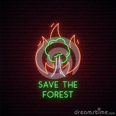 Forest fire neon sign. Ecological concept.