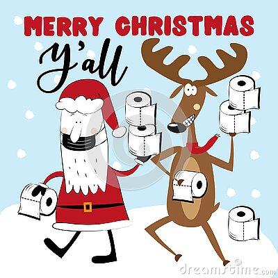 Merry Christmas Y`All - Santa Claus in mask and reindeer with toilet papers on snowy background.