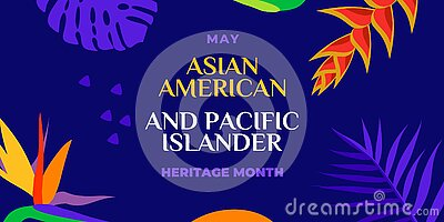 Asian American and Pacific Islander Heritage Month. Vector banner for social media, card, poster. Illustration with text, tropical