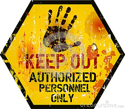 Keep out sign,