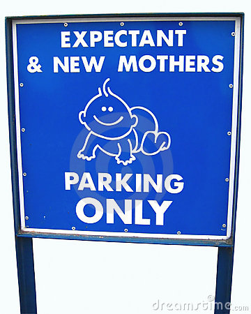 Moms only parking sign