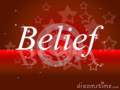 Word Belief Represents Belive In Yourself And Faithful
