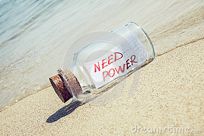 Message in a bottle Need power.