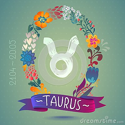 Zodiac sign TAURUS, in sweet floral wreath. Horoscope sign, flowers, leaves and ribbon