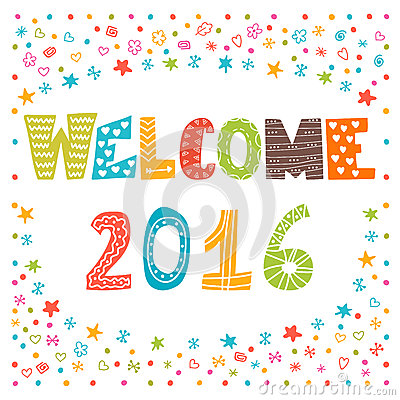 Welcome 2016. Happy New Year. Cute greeting card