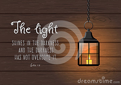 The light shines in the darkness... Biblical quote