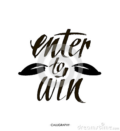 Enter to win. Giveaway banner for social media contests and promotions. Vector brush hand lettering on white background.