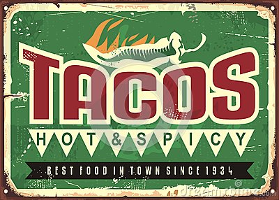 Hot and spicy tacos advertise