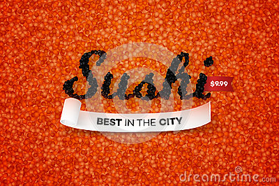 Best Sushi In The City. Promotional Vector Text Design Template Vith Realistic Black Caviar Over Red. Traditional