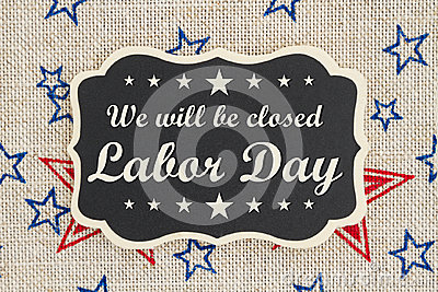 We will be closed Labor Day message