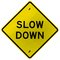 Slow Down
