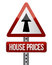 \'house prices rise\' sign