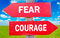Fear and Courage