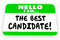 The Best Candidate Hello Name Tag Sticker
