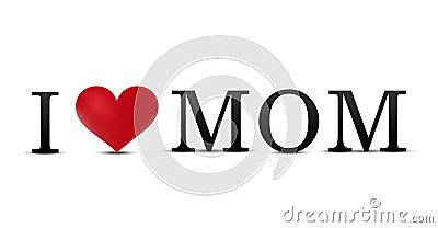 Стоковое изображение я люблю маму