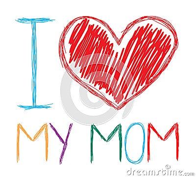 Я люблю мою маму
