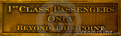 1st Class Passengers Only - Brass Sign Editorial Stock Photo