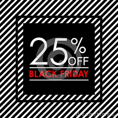 Free 25 Off. Black Friday Sale And Discount Banner. Sales Tag Design Template. Vector Illustration. Royalty Free Stock Images - 130692629