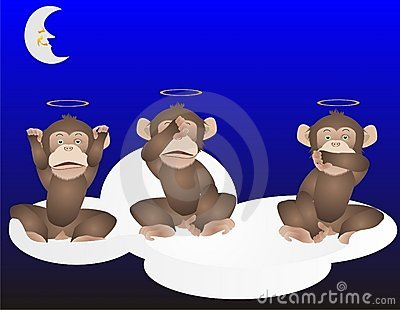 3 Monkeys, See, hear and speak no evil..