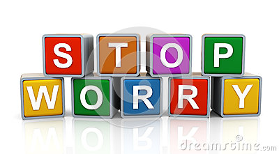 3d Stop worry
