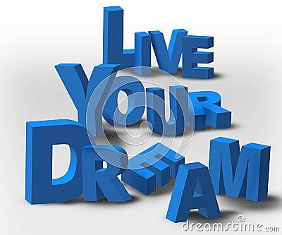 3D Text Inspiration Message Live Your Dream