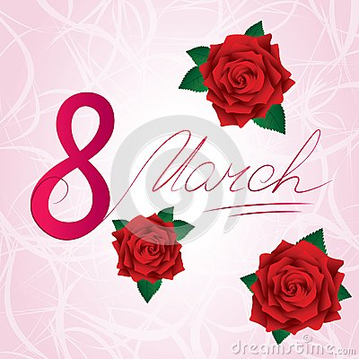 8 march Women s Day card with red lush roses
