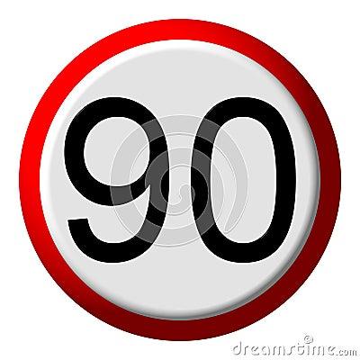 90 limit - road sign