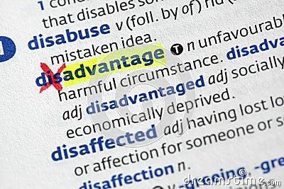 Advantage from disadvantage