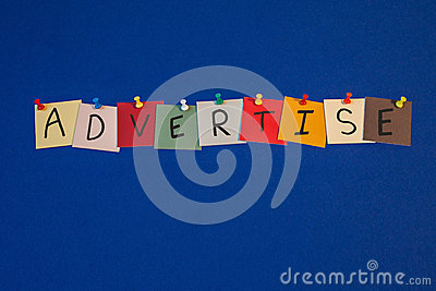 ADVERTISE - sign or poster for business, marketing