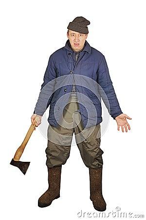 Aggressive drunkard with an axe