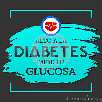 Alto a la Diabetes, mide tu glucosa, spanish translation; Stop Diabetes, test your glucose Vector Illustration