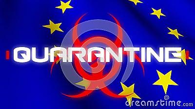 Animación de la palabra cuarentena escrita sobre el signo de peligro para la salud y la bandera de la Unión Europea en la parte t stock de ilustración
