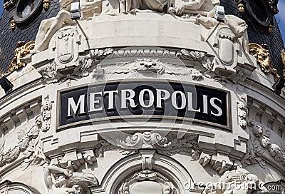 The Antique Metropolis Sign in Madrid