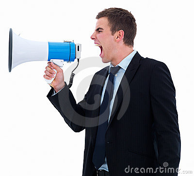 Attention - screaming or shouting in a megaphone