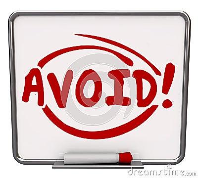 Free Avoid Word Written Dry Erase Board Warning Danger Prevention Pre Royalty Free Stock Image - 54741816