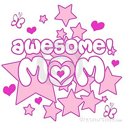 Awesome Mom Stock Image