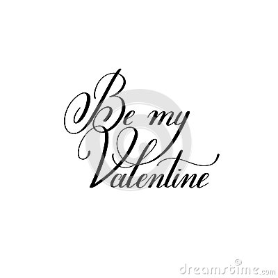 Free Be My Valentine Hand Written Lettering To Valentine`s Day Design Stock Image - 84174411