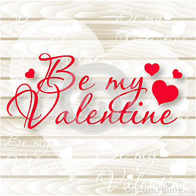 Free Be My Valentine.Valentine`s Day Card. Vector Hearts On Wooden Background Stock Images - 82189704